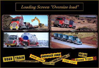 ATS Loading Screen Oversize load v1.3