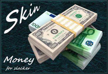 Skin Money for slacker v1.0