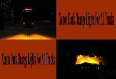 Dark Orange Xenon Lights for all Trucks v1.0