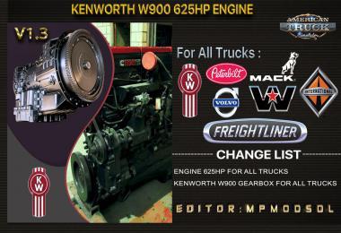 Kenworth W900 625HP Engine For All Trucks v1.3