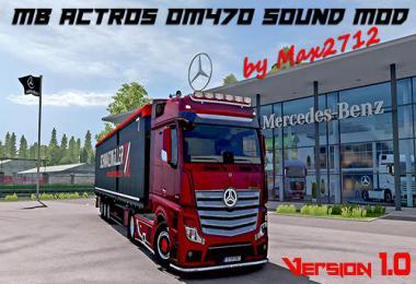Mercedes Actros MP4/MP5 OM470 sound mod v1.0
