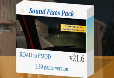 Sound Fixes Pack ATS + ETS2 v21.6