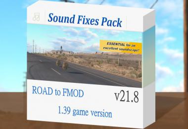 Sound Fixes Pack v21.8 - ATS + ETS2