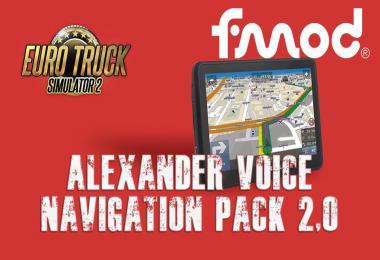 ETS2 Alexander Voice Navigation Pack v2.0