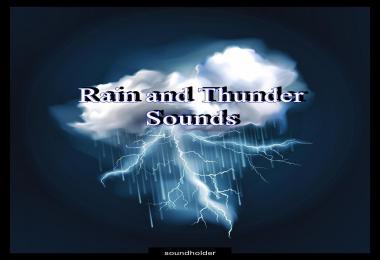 Realistic Heavy Rain and Thunder Sounds v1.1